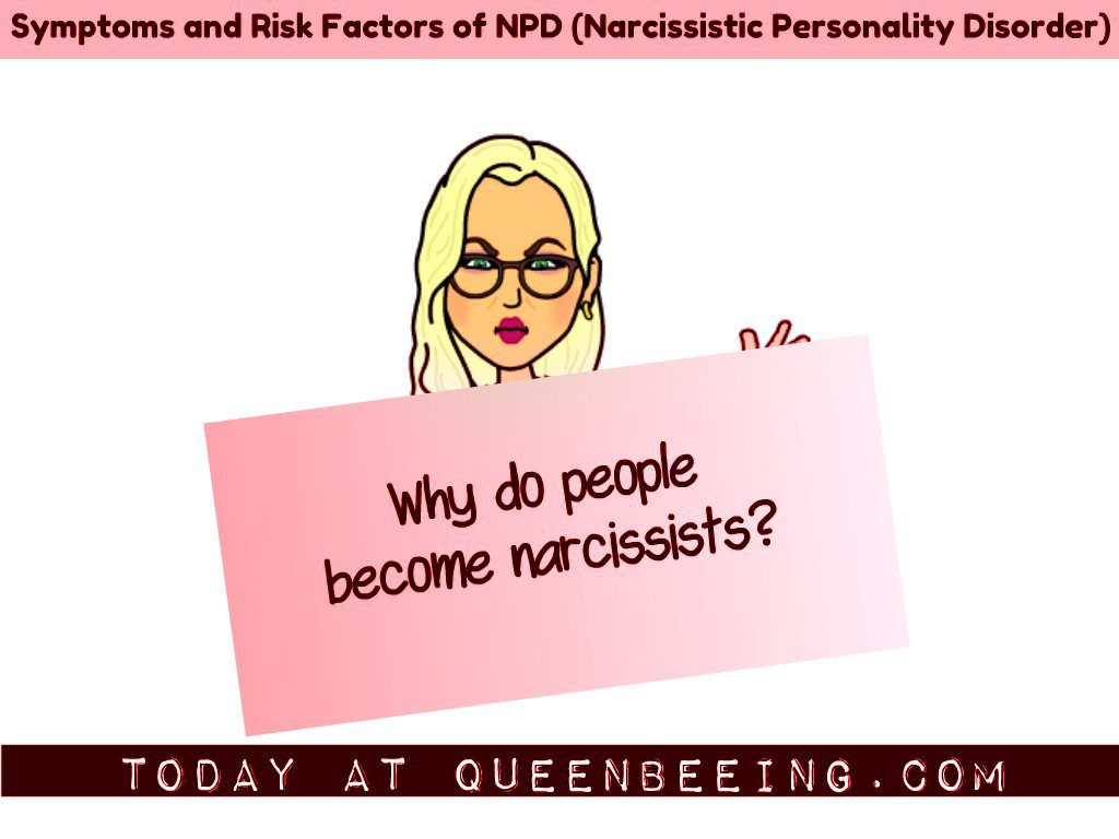 Symptoms and Risk Factors of Narcissistic Personality Disorder
