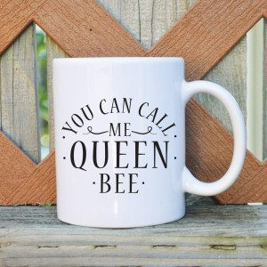 you-can-call-me-queen-bee_1024x1024