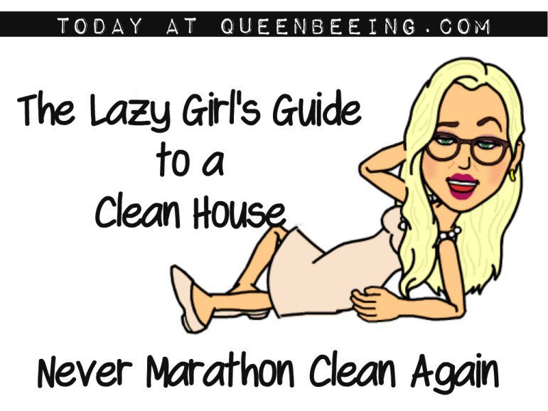 The Lazy Girl Guide to a Clean House