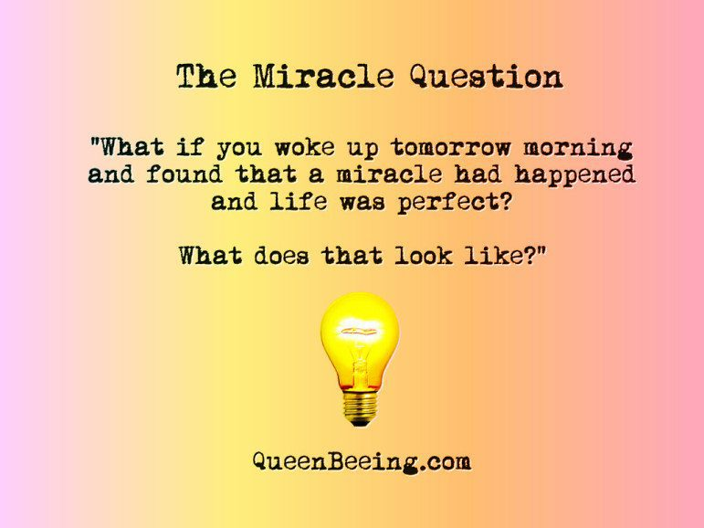 the miracle question