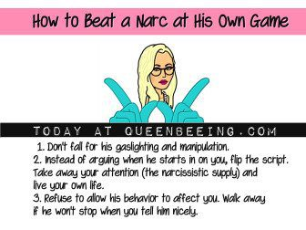 beat a narcissist at his own game
