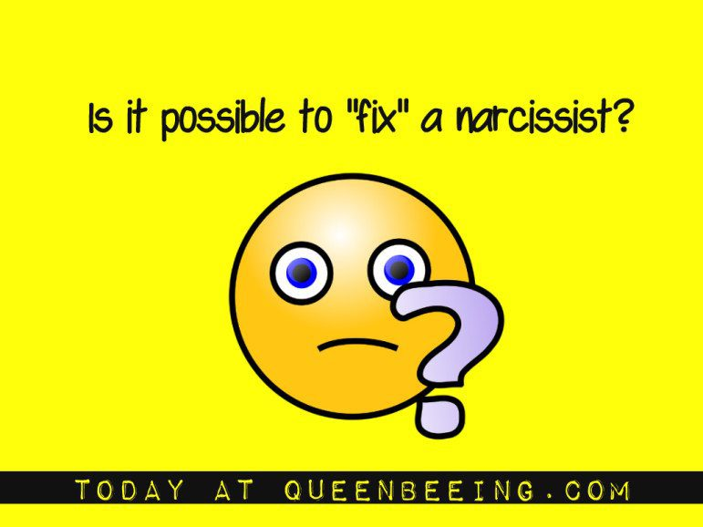 What the experts say on fixing narcissists might shock you