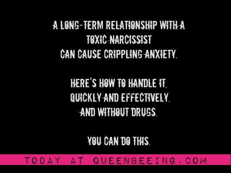 Dealing with narcissistic abuse and the anxiety it causes