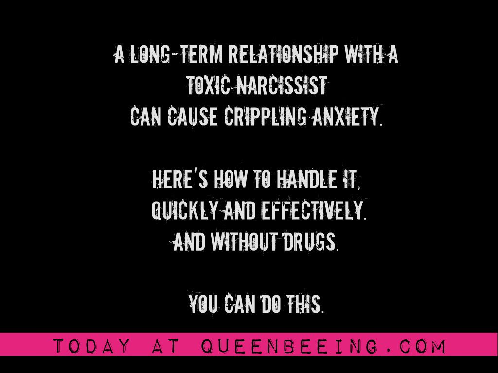 Toxic Relationships: Identifying and Managing Anxiety Caused by Narcissistic Abuse
