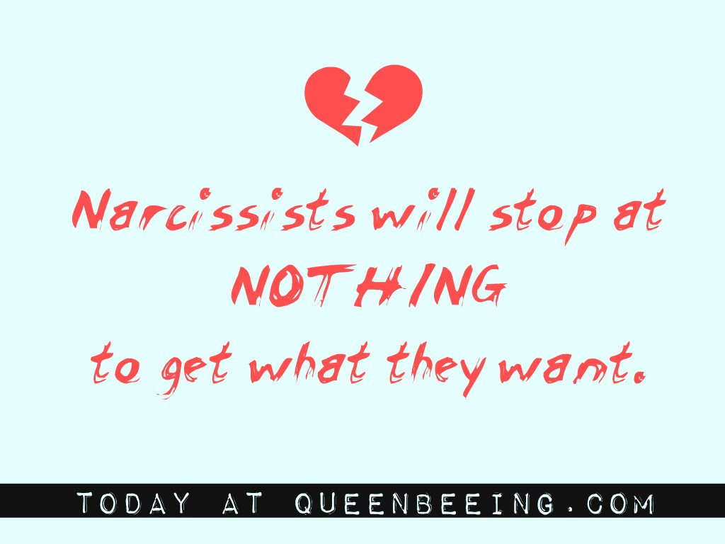Toxic Abuse Cycles: Narcissists Will Stop at Nothing to Get What They Want