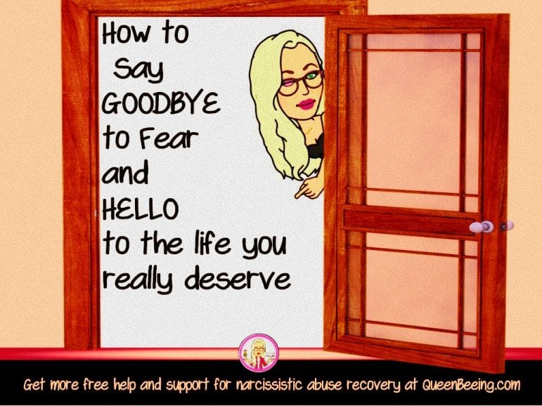 Overcoming fear to leave a narcissistic relationship