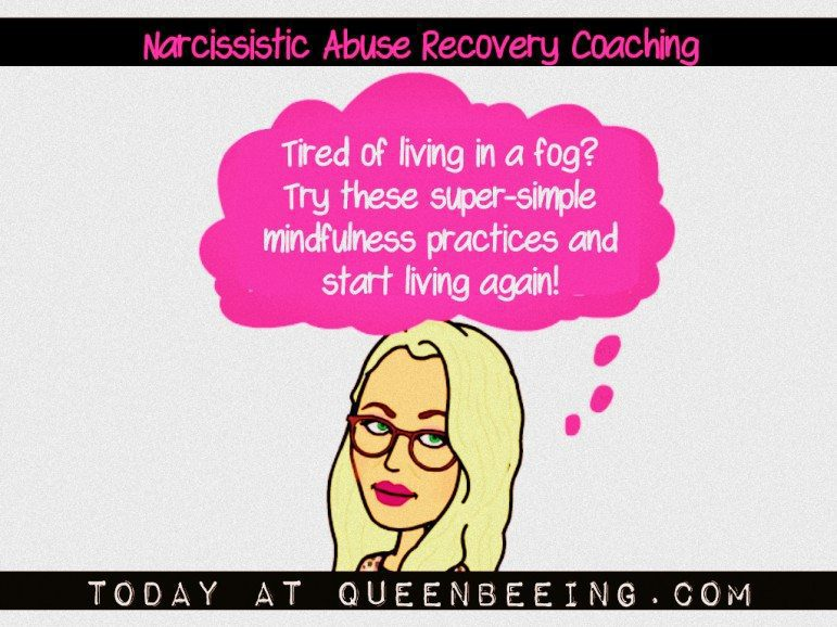 Overcoming the Fog of Narcissistic Abuse with Mindfulness