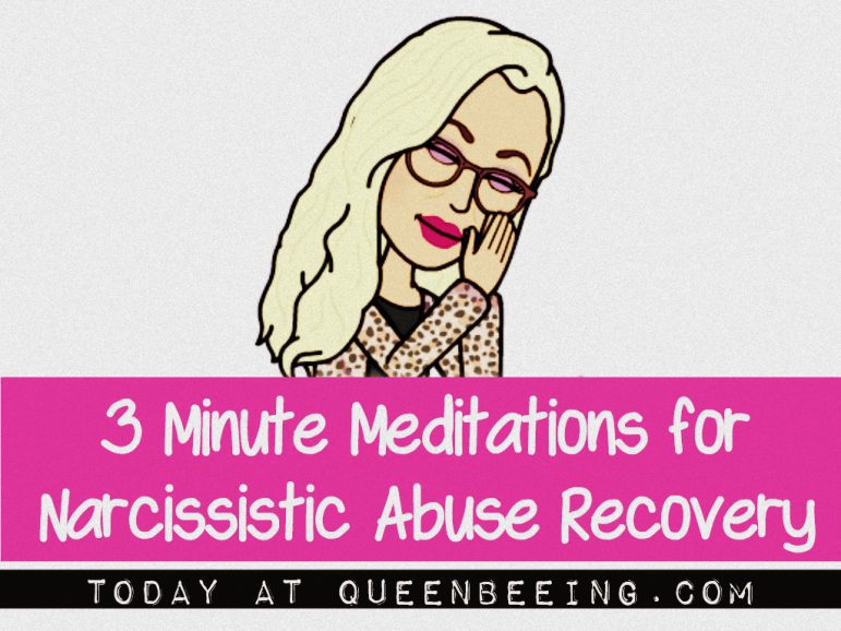 Narcissistic Abuse Recovery Meditations
