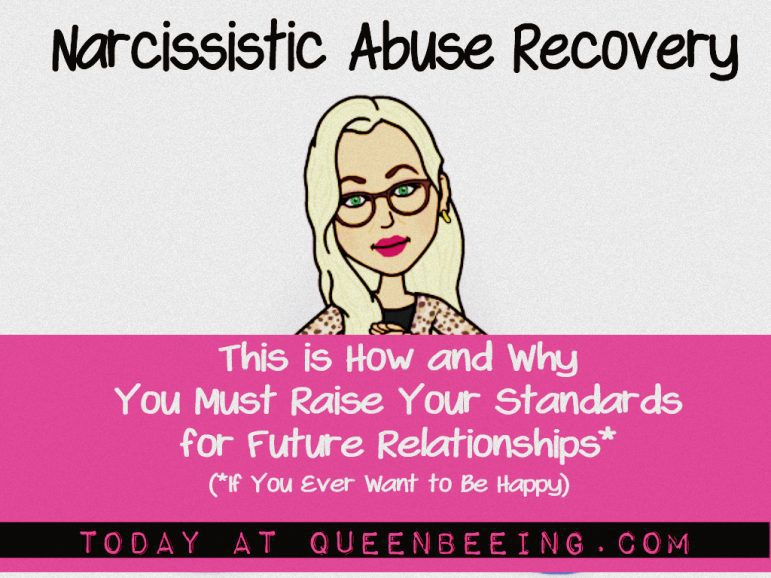 Narcissistic Abuse Recovery Setting Standards for Your Future Dates