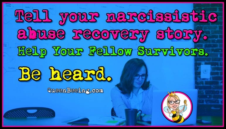 Share Your Narcissistic Abuse Survivor Story