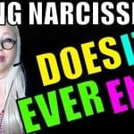 Aging Narcissists: Does it EVER End?