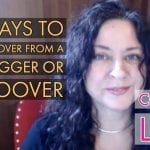Ways To Help You Recover From a Trigger or Hoover