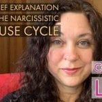 A Brief Explanation of The Narcissistic Abuse Cycle
