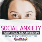 Social Anxiety Disorder and Toxic Relationships: Narcissistic Abuse Recovery