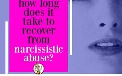 How long does it take to recover from narcissistic abuse?