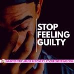 How to Manage Guilt Related to Your Toxic Relationship with a Narcissist