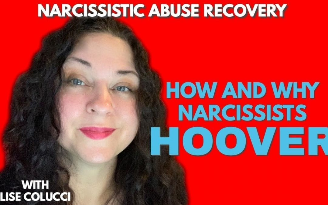 How and Why Narcissists Hoover