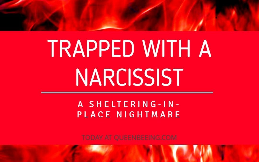 Coronavirus Stay-Home Order Presents Unique Challenges for Narcissistic Abuse Victims